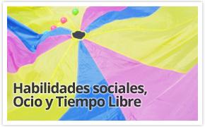 Habilidades sociales Ocio y Tiempo Libre